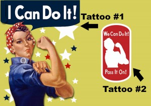 two-tattoos2-small1-300x212 Rosie the Riveter temporary tattoos